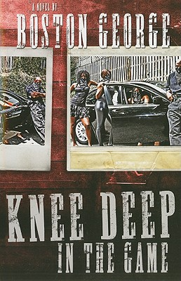 Knee Deep in the Game By George, Boston
